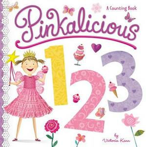 Pinkalicious 123: A Counting Book - Victoria Kann - cover