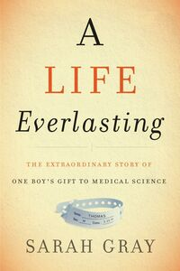 Ebook in inglese A Life Everlasting Gray, Sarah