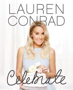 Foto Cover di Lauren Conrad Celebrate, Ebook inglese di Lauren Conrad, edito da HarperCollins