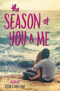 Foto Cover di The Season of You & Me, Ebook inglese di Robin Constantine, edito da HarperCollins