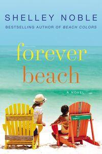 Foto Cover di Forever Beach, Ebook inglese di Shelley Noble, edito da HarperCollins