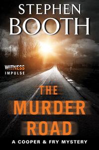 Foto Cover di The Murder Road, Ebook inglese di Stephen Booth, edito da HarperCollins