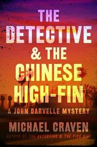 The Detective & the Chinese High-Fin - Michael Craven - cover