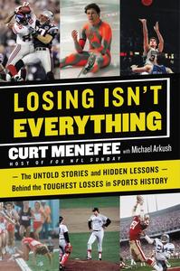 Ebook in inglese Losing Isn't Everything Arkush, Michael , Menefee, Curt