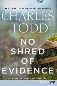 No Shred of Evidence: Large Print - Charles Todd - cover
