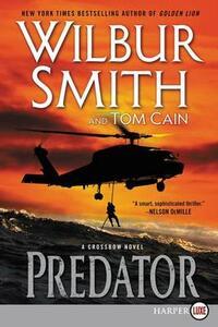 Predator: A Crossbow Novel [Large Print] - Wilbur Smith - cover