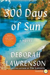 300 Days of Sun - Deborah Lawrenson - cover