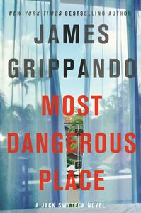 Ebook in inglese Most Dangerous Place Grippando, James