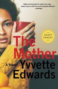 Foto Cover di The Mother, Ebook inglese di Yvvette Edwards, edito da HarperCollins