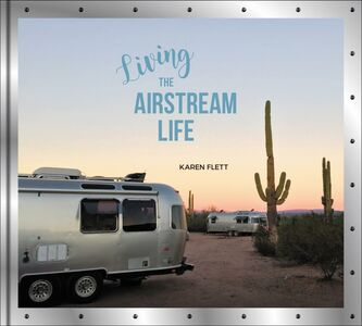 Ebook in inglese Living the Airstream Life Flett, Karen
