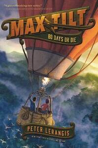 Max Tilt: 80 Days or Die - Peter Lerangis - cover