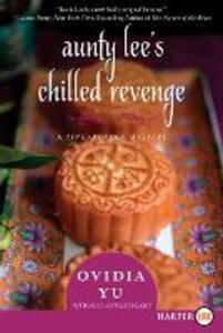 Aunty Lee's Chilled Revenge [Large Print] - Ovidia Yu - cover