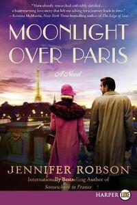 Moonlight Over Paris: Large Print - Jennifer Robson - cover