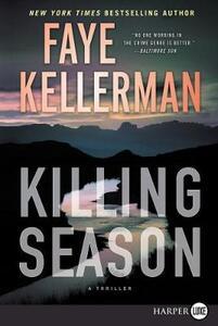 Killing Season [Large Print] - Faye Kellerman - cover