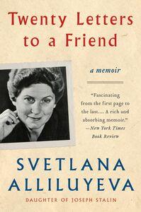 Foto Cover di Twenty Letters to a Friend, Ebook inglese di Svetlana Alliluyeva, edito da HarperCollins