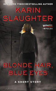 Foto Cover di Blonde Hair, Blue Eyes, Ebook inglese di Karin Slaughter, edito da HarperCollins