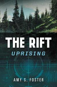The Rift Uprising - Amy S Foster - cover