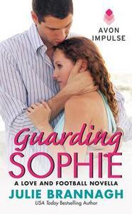 Guarding Sophie - Julie Brannagh - cover