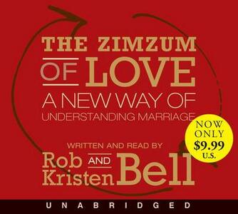 The Zimzum Of Love Low Price Cd: A New Way Of Understanding Marriage - Rob Bell - cover