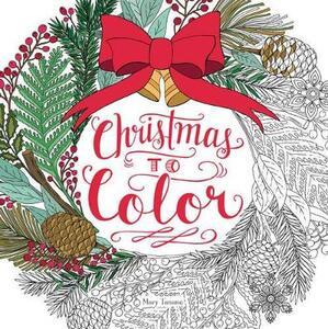Christmas to Color - Mary Tanana - cover
