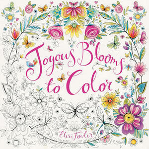 Joyous Blooms to Color - Eleri Fowler - cover