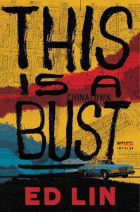 Foto Cover di This Is a Bust, Ebook inglese di Ed Lin, edito da HarperCollins