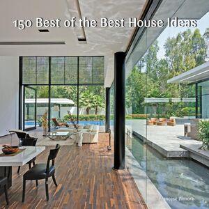 Foto Cover di 150 Best of the Best House Ideas, Ebook inglese di Francesc Zamora, edito da HarperCollins