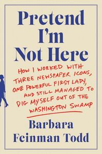 Ebook in inglese Pretend I'm Not Here Todd, Barbara Feinman