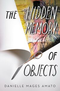 Ebook in inglese The Hidden Memory of Objects Amato, Danielle Mages