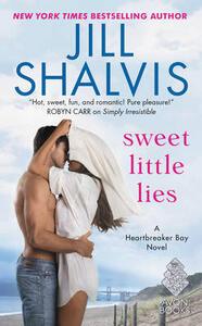 Sweet Little Lies: A Heartbreaker Bay Novel - Jill Shalvis - cover