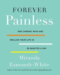Foto Cover di Forever Painless, Ebook inglese di Miranda Esmonde-White, edito da HarperCollins