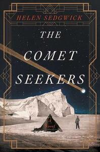 The Comet Seekers - Helen Sedgwick - cover