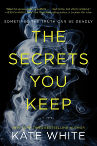 Ebook in inglese The Secrets You Keep White, Kate