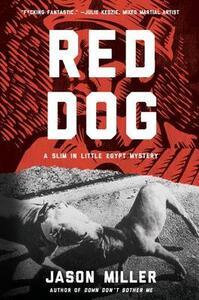 Red Dog: A Slim in Little Egypt Mystery - Jason Miller - cover
