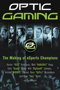 Foto Cover di OpTic Gaming, Ebook inglese di AA.VV edito da HarperCollins