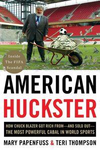 Foto Cover di American Huckster, Ebook inglese di Mary Papenfuss,Teri Thompson, edito da HarperCollins