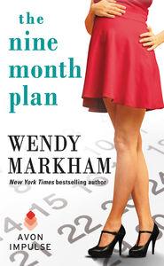 Foto Cover di The Nine Month Plan, Ebook inglese di Wendy Markham, edito da HarperCollins