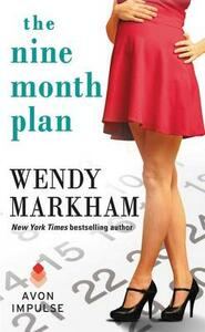 The Nine Month Plan - Wendy Markham - cover