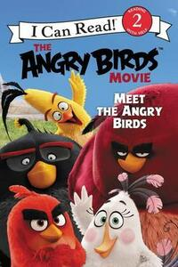The Angry Birds Movie: Meet the Angry Birds - Chris Cerasi - cover