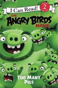The Angry Birds Movie: Too Many Pigs - Chris Cerasi - cover