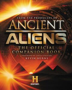 Ebook in inglese Ancient Aliens® Producers of Ancient Aliens, The