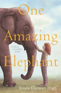 Ebook in inglese One Amazing Elephant High, Linda Oatman