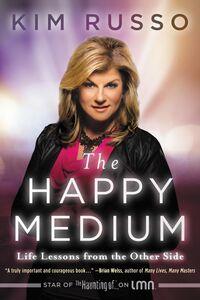 Foto Cover di The Happy Medium, Ebook inglese di Kim Russo, edito da HarperCollins
