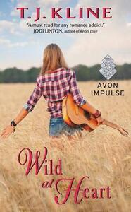 Wild at Heart - T J Kline - cover