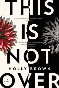 Ebook in inglese This Is Not Over Brown, Holly