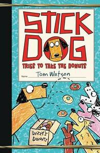 Stick Dog Tries to Take the Donuts - Tom Watson - cover