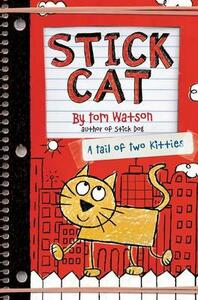 Stick Cat: A Tail of Two Kitties - Tom Watson - cover