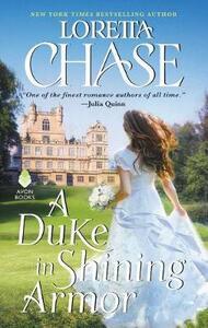 A Duke in Shining Armor: Difficult Dukes - Loretta Chase - cover