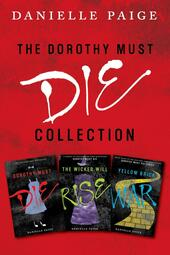 Dorothy Must Die Collection