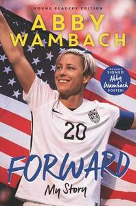 Forward: My Story Young Readers' Edition - Abby Wambach - cover